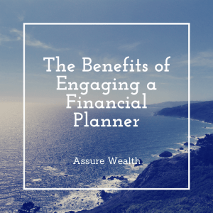 the-benefits-of-engaging-a-financial-planner