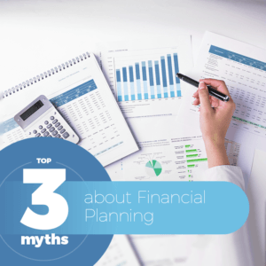 top-3-myths-about-financial-planning