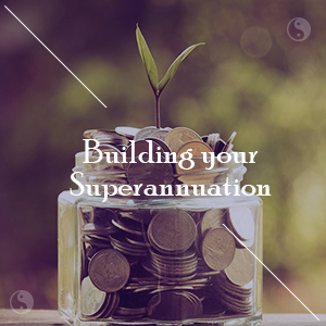 Building-your-Superannuation