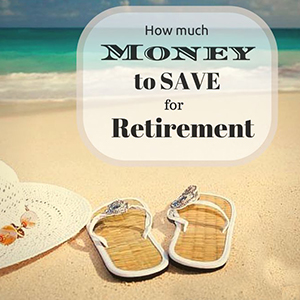 How-Much-Should-I-save-for-Retirement